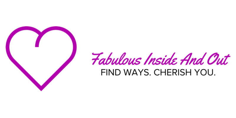 Fabulous: Inside and Out